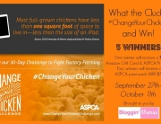 What the Cluck? Change Your Chicken and Win an ASPCA prize pack and a $25 Amazon GC. Ends 10-11-15. US 18+.
