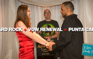 Hard Rock + Vow Renewal = Punta Cana