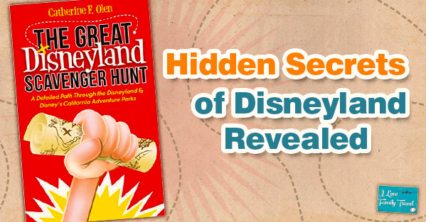 Hidden Secrets of Disneyland Revealed