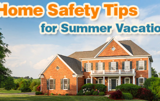 Home Safety Tips for Summer Travel
