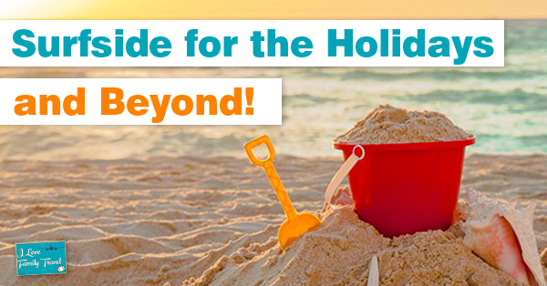 Surfside for the Holidays & Beyond